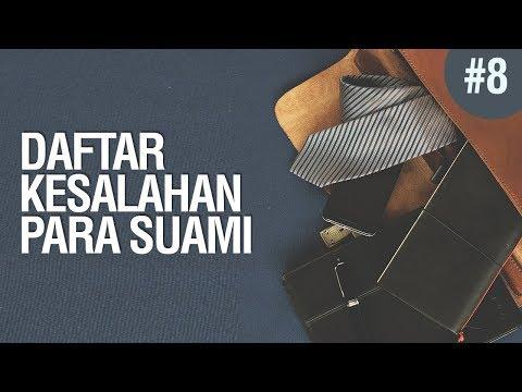 Daftar Kesalahan Suami #8 - Ustadz Ahmad Zainuddin Al-Banjary