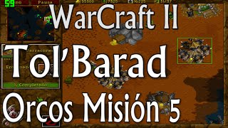 Tol'Barad - Orcos Misión 5 - WarCraft II