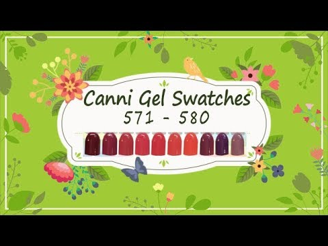 Canni Gel Paint Swatches 571 - 580