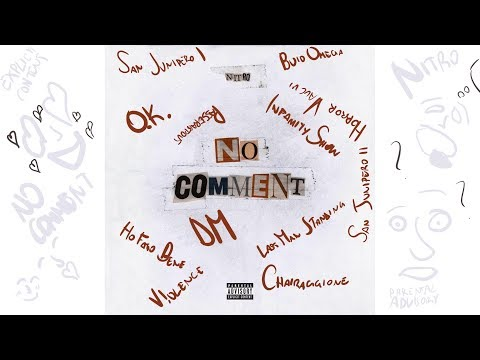 No Comment - Nitro album completo