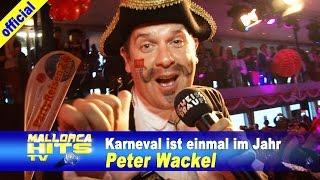 Peter Wackel - Karneval ist einmal im Jahr - Karnevalslieder
