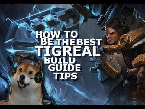 Best Tigreal Guide, Build And Tips - Mobile Legends - Giveaway