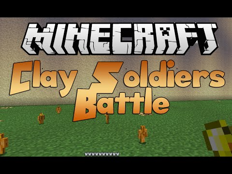Minecraft: Clay Soldiers Battle: Day One