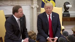 President Trump Meets with Prime Minister Stefan Löfven
