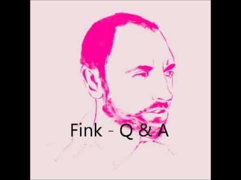 Fink - Q & A