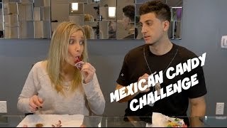 MEXICAN CANDY CHALLENGE!