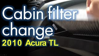 2010 Acura TL Cabin Filter Repalcement