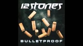 Watch 12 Stones Bulletproof video