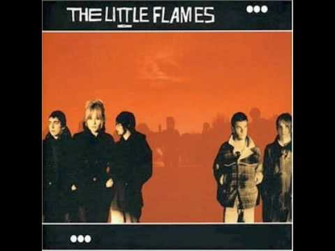 The Little Flames - If Tomorrow Never Comes