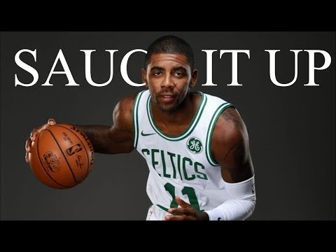 Kyrie Irving Mix 'Sauce It Up' 2017 ᴴᴰ