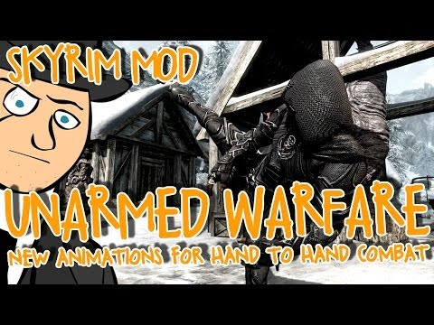 Mods of Skyrim - Unarmed Warfare - New Animations For Hand To Hand Combat! Image 1