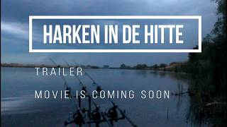 HARKEN IN DE HITTE TRAILER