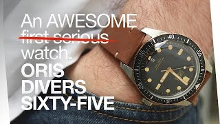ORIS DIVERS SIXTY-FIVE - An Awesome First Serious Watch!