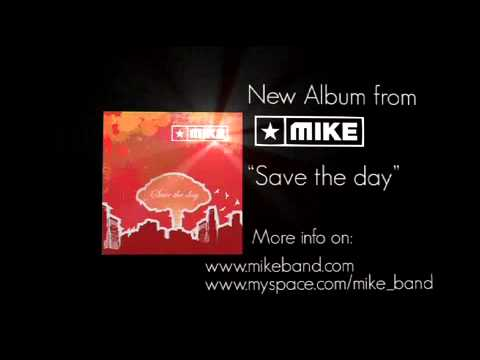 Mike - Save the day