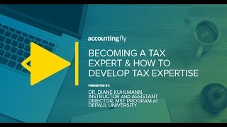 Becoming a Tax Expert & How to Develop Tax Expertise