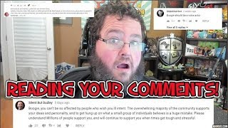 READING AND REACTING TO MORE OF YOUR COMMENTS!