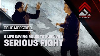 6 Life Saving Rules to Survive a Serious Fight