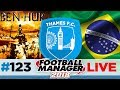 THAMES FC | EPISODE 123 | HE'S HUR! TRANSFER SPECIAL | FOOTBALL MANAGER 2018