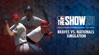Braves vs. Nationals MLB The Show 20 Simulation (Crazy ending! Juan Soto, Braves come alive late)