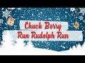 Chuck Berry Run Rudolph Run BEST CHRISTMAS SONGS mp3