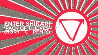 ENTER SHIKARI - PACK OF THIEVES (Rory C Remix)
