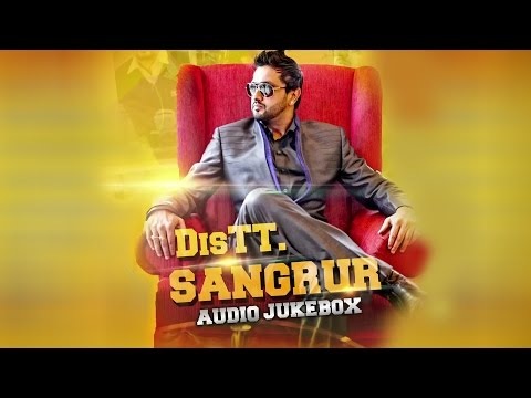 Distt Sangrur | Full Songs Audio Jukebox | Roshan Prince Feat...