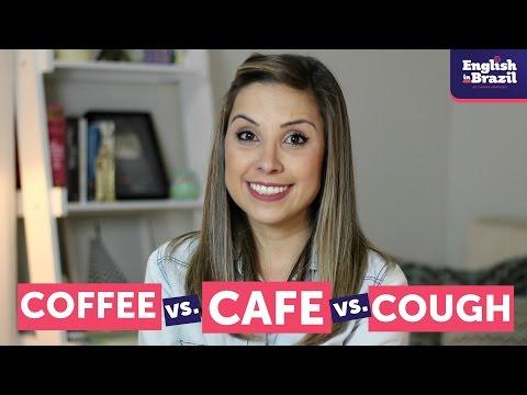Como pronunciar COFFEE, CAFE e COUGH | English in Brazil