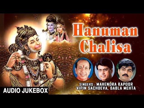 HANUMAN Chalisa, Hanumanashtak, Bajrang Baan, Aarti I MAHENDRA KAPOOR I VIPIN SACHDEVA I BABLA MEHTA