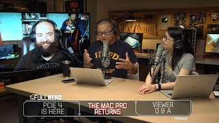 Why PCIe 4 matters, the Mac Pro returns, and Q&A | The Full Nerd Ep. 95