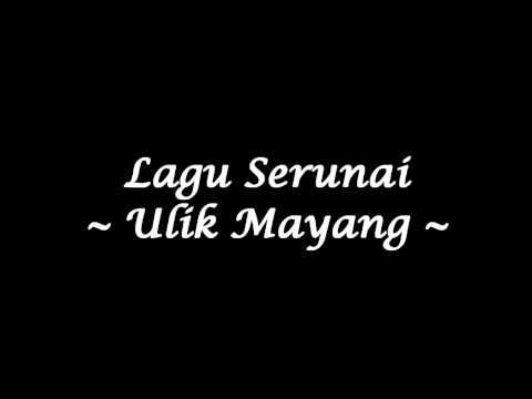 Serunai - Ulik Mayang (Studio Quality)