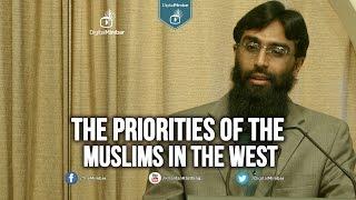 The Priorities of the Muslims  in the West – Waseem Razvi