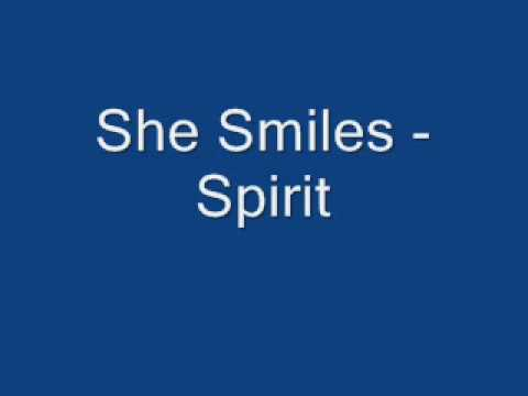 Spirit - She Smiles