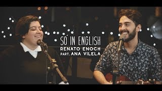 download musica Renato Enoch ft Ana Vilela - Só in English Acústico