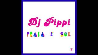 Dj Pippi Praia E Sol