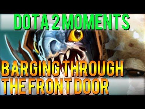 Dota 2 Moments - Barging Through the Front Door