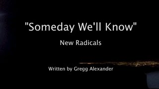 """Someday We'll Know"" - New Radicals Lyric Video - Flight from Carlsbad to Van Nuys (KVNY Airport)"
