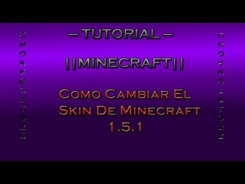 Como Cambiar Skin De Minecraft 1.5.2 Pirata MinecraftSp