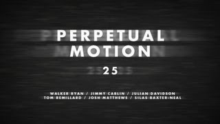 Perpetual Motion Official Trailer - TransWorld SKATEboarding
