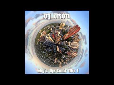 DJ Tron - Sky's the Limit Mix 1