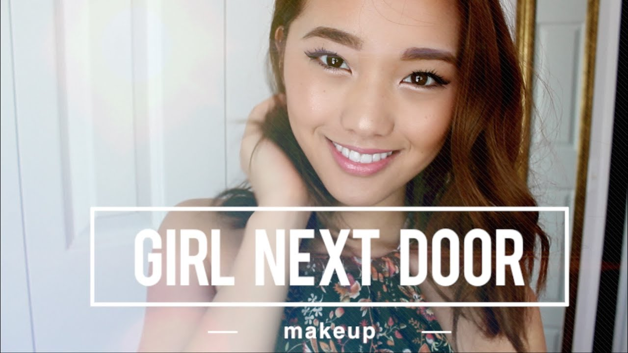 Girl Next Door Makeup Girl Next Door Makeup