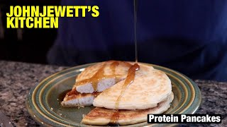 John Jewett's Kitchen: Protein Pancakes