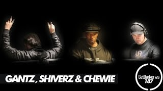 GetDarkerTV #187 - Gantz, Shiverz & Chewie