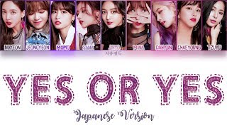 TWICE - YES Or YES Japanese Version Color Coded Lyrics | ENG, KAN, ROM
