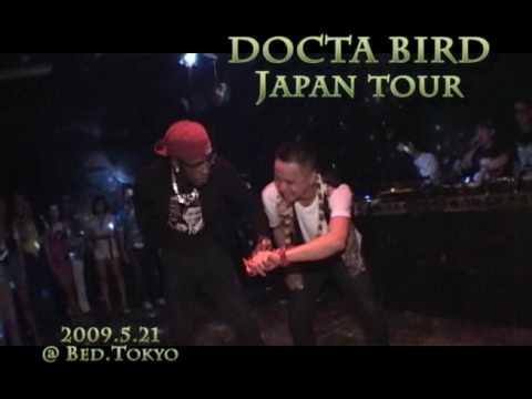 docta bird japan tour 【RAM JAM DANCEHALL】@ BED Tokyo Video