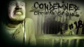 KIDS ROOM OF CREEPERS - Condemned_ Criminal Origins - Lets Play - Part 18