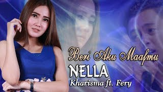 Nella Kharisma - Beri Aku Maafmu  _  duet MANTUL   |   Official Video
