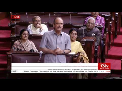 Sh. Ghulam Nabi Azad's remarks on the discussion on the recent incidents of atrocities on Dalits