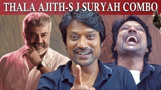 Thala Ajith-SJ Suryah combo? | Monster