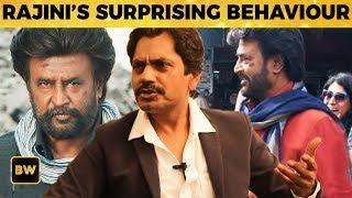 Rajini's SURPRISE Behaviour on Petta Sets ! Nawazuddin Siddiqui Reveals | Rajinikanth | Sun Pictures