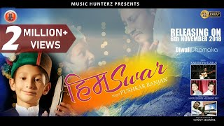 Latest Himachali Video Song  Himswar  Pushkar Ranj